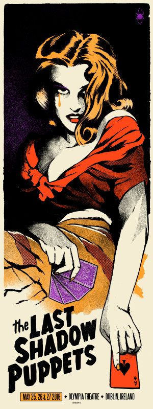 Last Shadow Puppets Dublin Poster 2016 by Ivan Minsloff