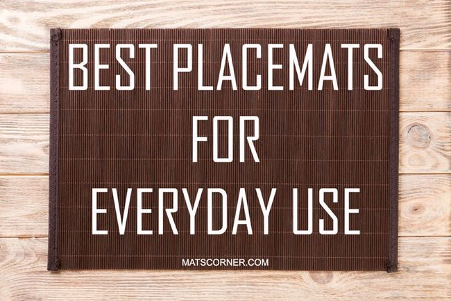 Best Placemats For Everyday Use Protect Your Table From Heat Marks And Spills Placemats Bamboo Placemats Best
