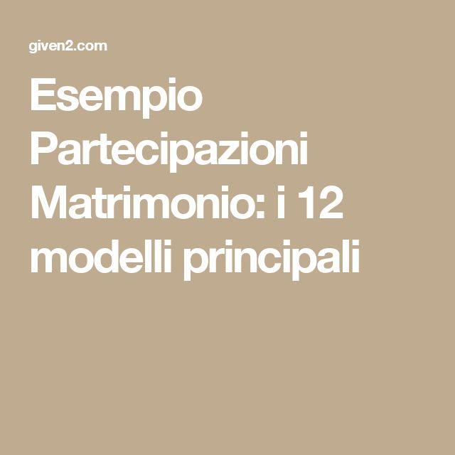 Esempio Partecipazioni Matrimonio: i 12 modelli principali