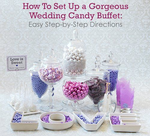 How To Set Up a Gorgeous Wedding Candy Buffet: Easy Step-by-Step Directions -Beau-coup Blog