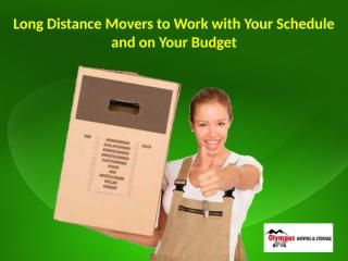 download Long Distance Movers to Work with Your Schedule and on Your Budget.pptx
