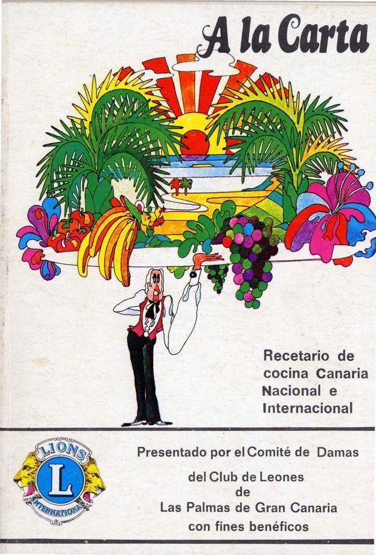 A la carta: recetario de cocina canaria, nacional e internacional
