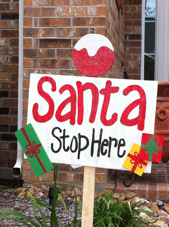 Santa Stop Here Sign Free Personalization By Wildewoodtreasures 45 00 Holidays Pinterest Christmas And
