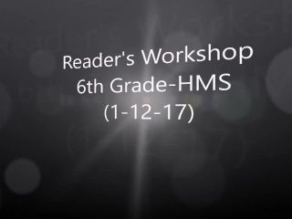 Reader's Workshop 6th Grade-HMS