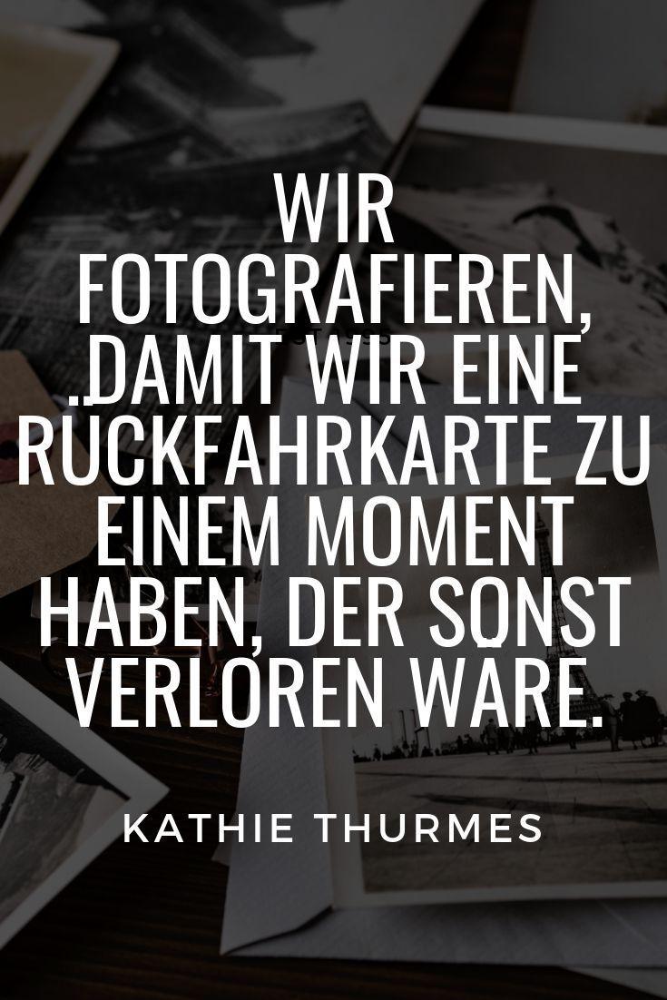 Fotografie Zitate Nostalgische Momente Erinnerungen