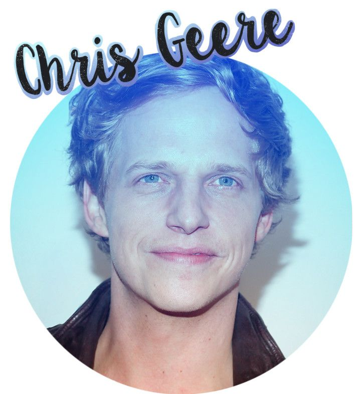 30 Things You Should Know About Chris Geere