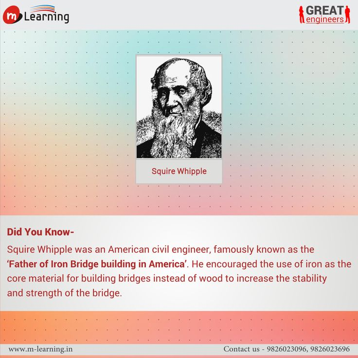 "Squire Whipple was an American Civil Engineer,famously known as the ""Father of Iron Bridgebuilding in America. .‪#‎didyouknow‬ ‪#‎greatengineers‬"