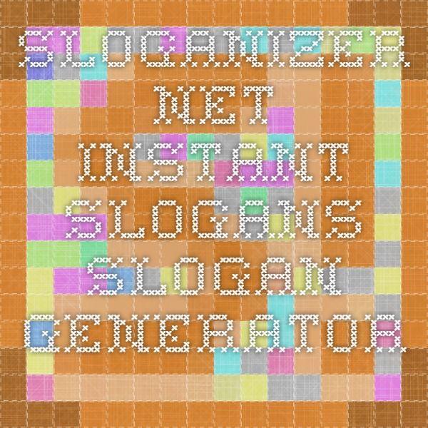 Sloganizer.net - Instant Slogans -Slogan Generator.