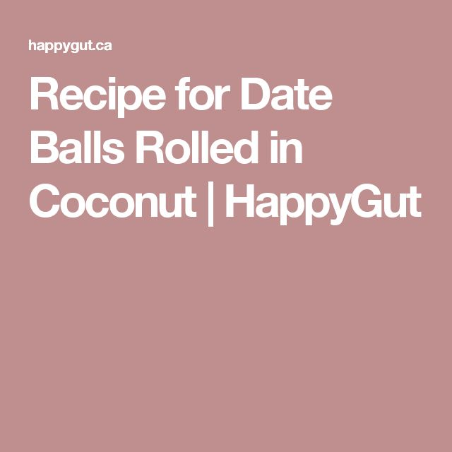 Recipe for Date Balls Rolled in Coconut | HappyGut