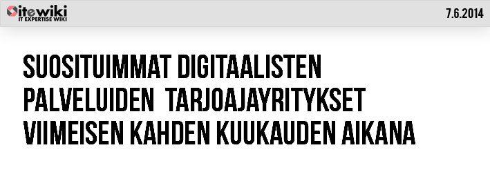 Suosituimmat digitaalisten palveluiden tarjoajat ite wikissä #digitaaliset #palvelut