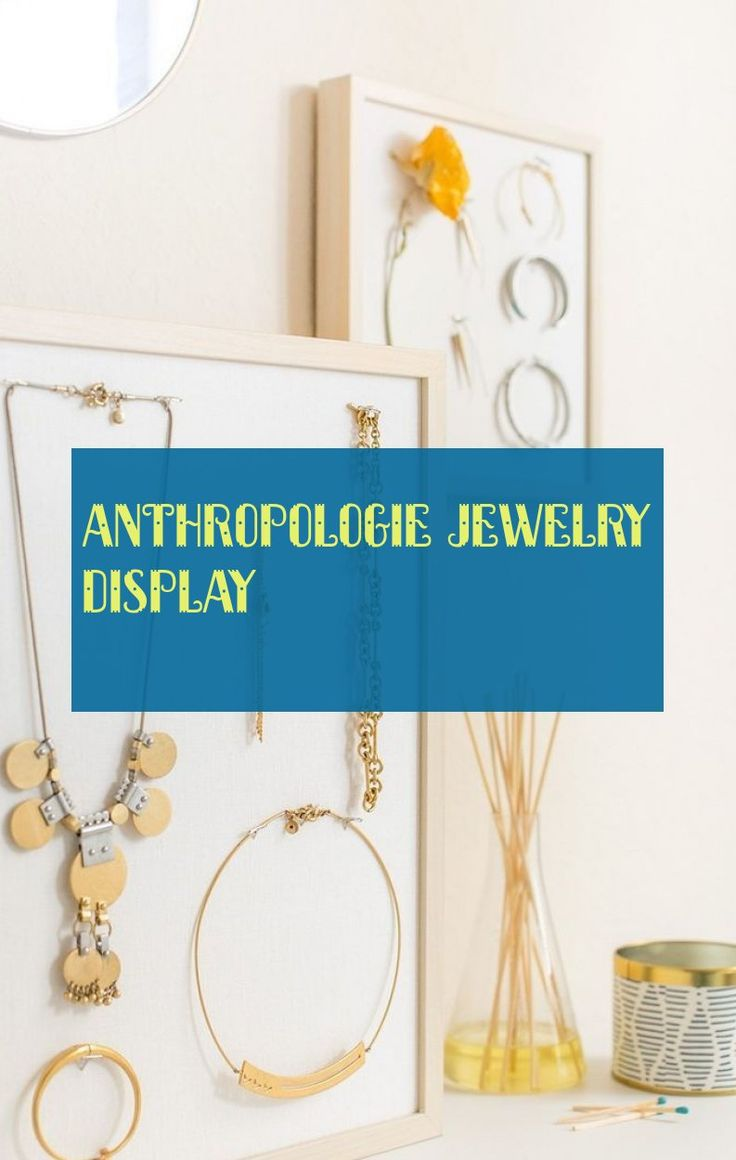 anthropologie jewelry display & anthropologie schmuck display & présentoir à b…