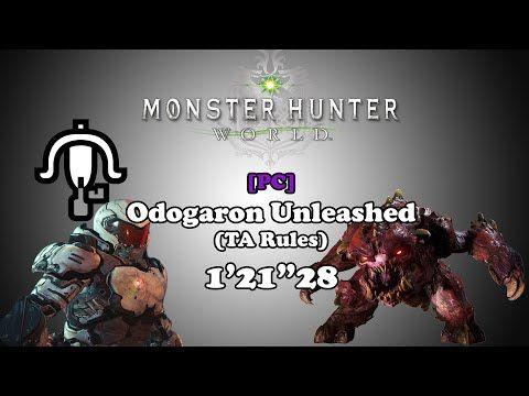 MHW PC w/ Mods] Odogaron Unleashed - LBG TA Rules - 1'21