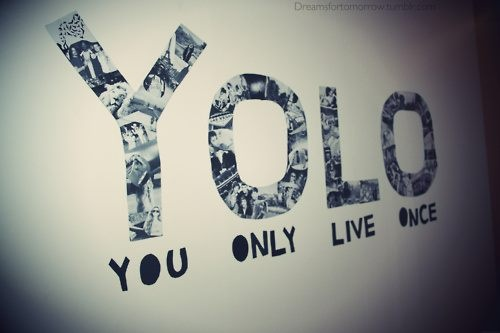 Yolo, Dreams Bedrooms, Inspiration, Quote, Dreams Healthy, Forever Young, Living Once, Summer Clothing, Heart Smile