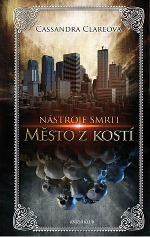 She is a bookaholic: Recenze: Město z kostí