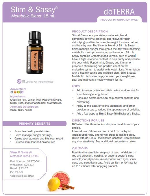 Slim & Sassy Essential Oil Uses. To explore and purchase essential oils visit: mydoterra.com/chayneeforkner