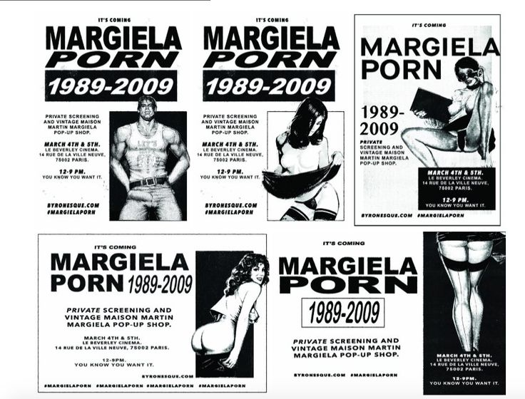 Margiela Porn by Byronesque (1989-2009) PFW March 4 – 5 at Le Beverley Adult Cinema…