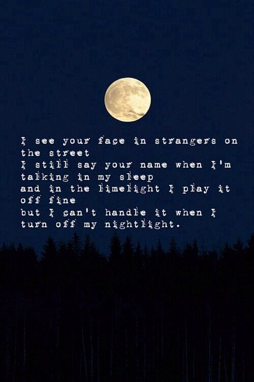 """The Harold Song by Ke$ha. Lyrics: """"I see your face in strangers on the street. I still say your name when I'm talking in my sleep. And in the limelight I play it off fine. But I can't handle it when I turn off my nightlight.""""♫ #Music #Songs #Quotes"""