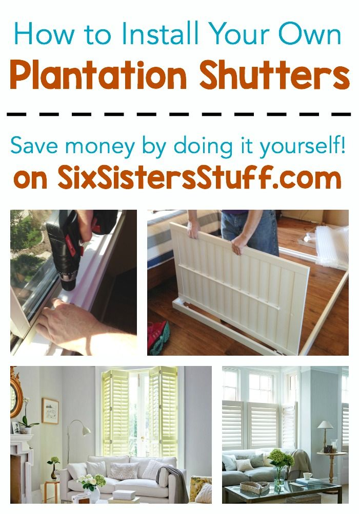 How to install your own plantation shutters on SixSistersStuff.com