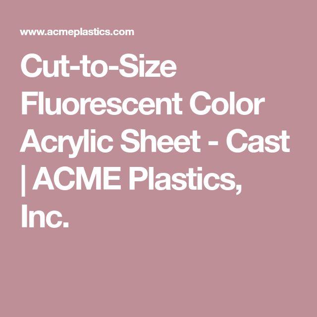 Cut-to-Size Fluorescent Color Acrylic Sheet - Cast   ACME Plastics, Inc.