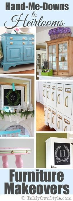 DIY::Making Hand Me Down Furniture into Vintage Heirlooms ! These are all AMAZING Farmhouse Decor Tutorials ! @Diane Haan Lohmeyer Henkler {InMyOwnStyle.com} Diana has a rare gift in making old or disposed of easily into Vintage Styled Treasures ! (She has only bought 5 pieces of new furniture in her 30 yr Marriage !!