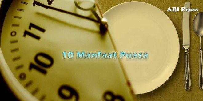 Kenali 10 Manfaat Puasa Untuk Kesehatan http://goo.gl/9KEVce