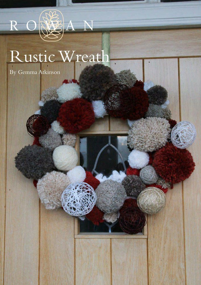 Rustic Wreath in Rowan Cocoon, Lima, Brushed Fleece and Thick 'n' Thin. Discover more Patterns by Rowan at LoveKnitting. The world's largest range of knitting supplies - we stock patterns, yarn, needles and books from all of your favorite brands.