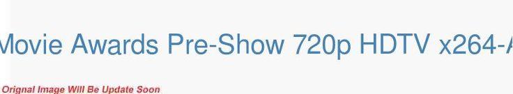 2016 MTV Movie Awards Pre-Show 720p HDTV x264-ALTEREGO