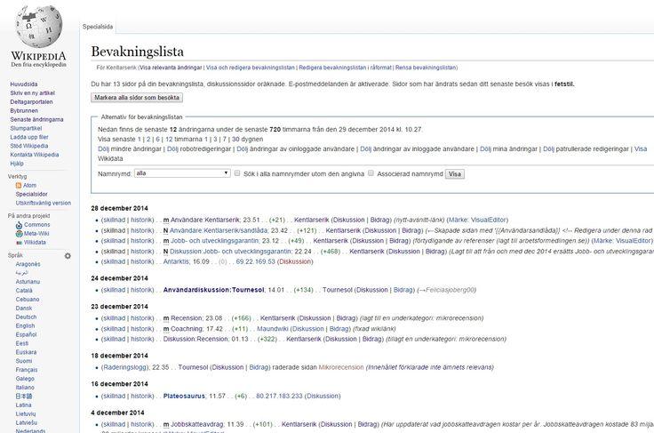 #Wikipedia- #bevakningslista, vad som hänt sista 30 dagarna https://sv.wikipedia.org/w/index.php?title=Special:Bevakningslista&days=30 .  Sista 360 dagarna: https://sv.wikipedia.org/w/index.php?title=Special:Bevakningslista&days=360  Sista 3600 dagarna: https://sv.wikipedia.org/w/index.php?title=Special:Bevakningslista&days=3600