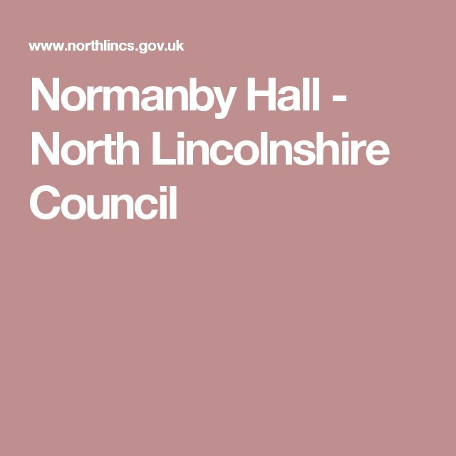 Normanby Hall - North Lincolnshire Council