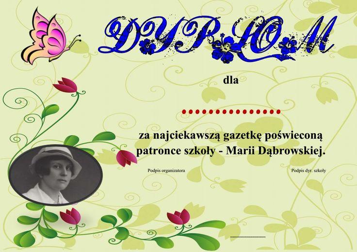 Dyplom za najciekawszą gazetkę o M. Dąbrowskiej 2015/16