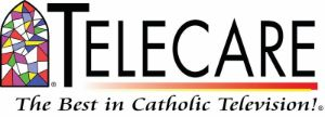 Telecare is an American TV channel available to Altice USA, Verizon FiOS, and Charter Communications subscribers in New York, New Jersey, and Connecticut. Founded in 1969 by Monsignor Thomas Hartman of the Diocese of Rockville Centre in New York. Telecare broadcasts programming relevant to Catholic viewers, including live religious services, talk shows, devotional programs, educational programming, entertainment, and children's programs.