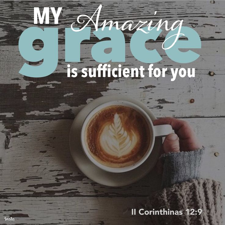 That's all I need to know.   My grace is sufficient for you. II Corinthinas 12:9  #InstaEncouragements #instagood #wisdomwords #photooftheday #instadaily #January #MotivationMonday #MondayMedicine #grace
