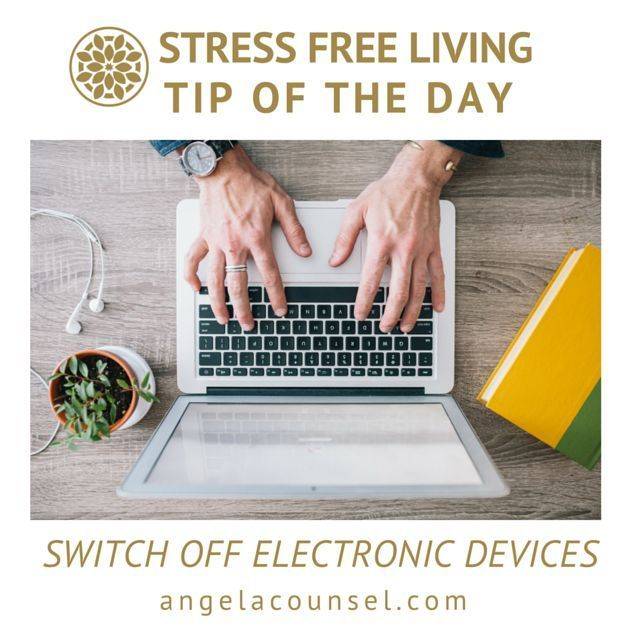 Stress Free Living Tip of the Day - Take a break from your electronic devices. Many of us are addicted to our devices we have them with us all of the time. A recent study was done where a group of people had their phones taken off them and placed on the other side of the room. They were not allowed to touch them. One be one the phones started to ring but they couldn't be answered. Each of the people in the room had their stress hormones checked during this time for most of the participants…