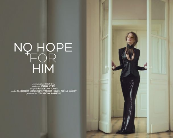 "Arek Dec: ""No hope for him"" http://www.confashionmag.pl/webitorial/no-hope-for-him.html"