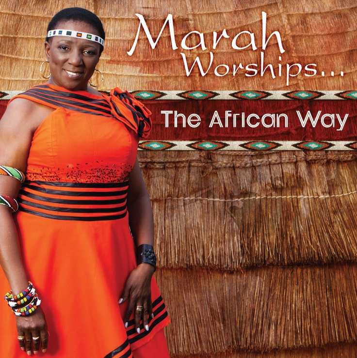 Marah Louw - Marah Worships the African Way