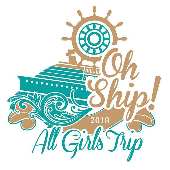 Oh Ship All Girls Trip Cruise Svg  Epic Girls Trip -4728