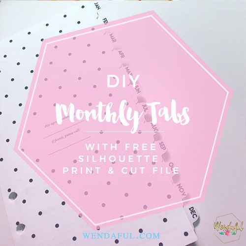 Easy DIY monthly tabs for your planner inserts with free print and cut silhouette file! Great for Kate Spade Inserts. Align and make perfect tabs!: