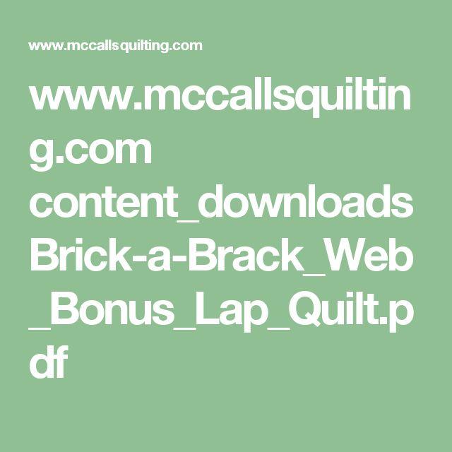 www.mccallsquilting.com content_downloads Brick-a-Brack_Web_Bonus_Lap_Quilt.pdf
