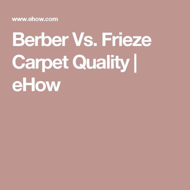 Berber Vs. Frieze Carpet Quality | eHow