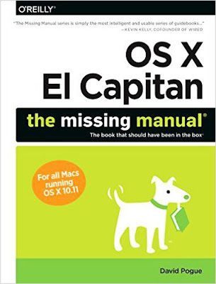 #free  #download  or #read  #online  OS X El capitan, the missing manual a bestselling computer, mac, software utilities related pdf book by David Pogue.  #literature #pdfbooksinfo #Technology #pdfbook #selfhelp #Computers