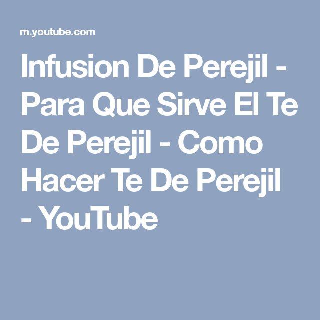 Infusion De Perejil - Para Que Sirve El Te De Perejil - Como Hacer Te De Perejil - YouTube