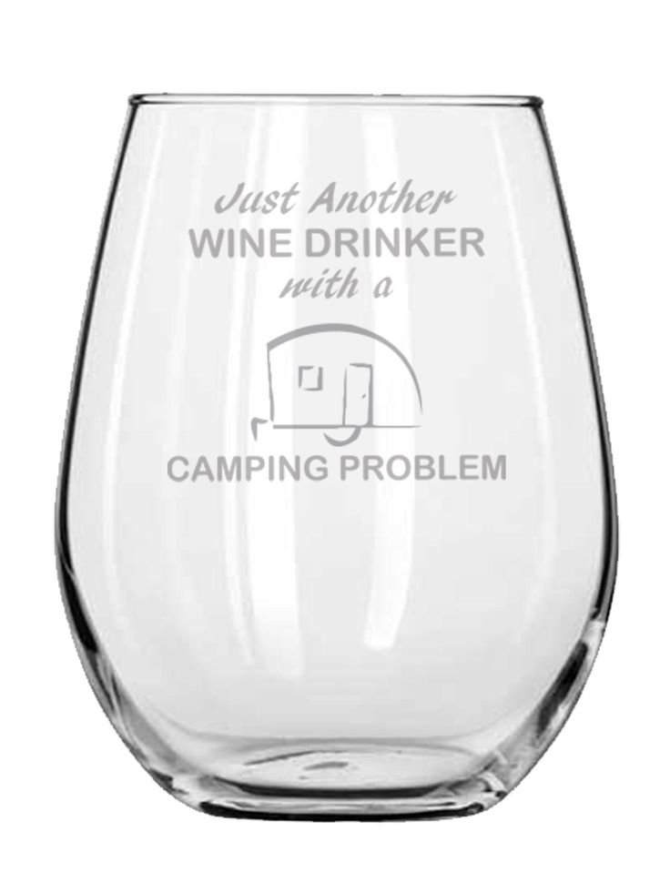 """Gift for Camper - Just Another Wine Drinker With A Camping Problem - Stemless Wine Glass - Present for Mom - Funny Gifts for Her - Personalized Engraved Glass. • """"Glampers"""" may find this glass a necessity for their next trip • Engraved design means your design will never fade or wash off • All items are 100% DISHWASHER safe • Perfect to use for a variety of drinks and occasions ."""