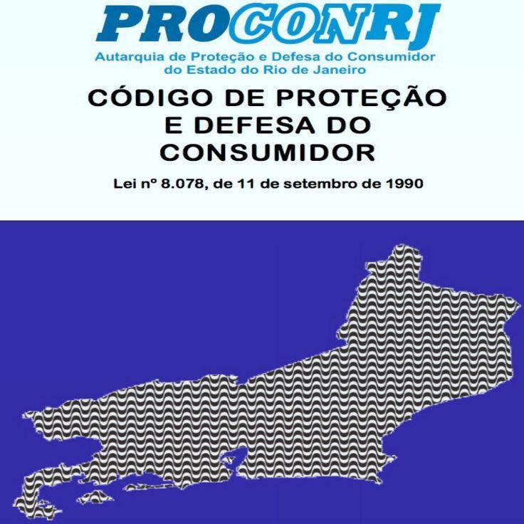 Código de Defesa e Proteção do Consumidor do Rio [PDF com 37 páginas] ➤ http://www.procon.rj.gov.br/procon/assets/arquivos/arquivos/CDC_Novembro_2014_Portugues.pdf ②⓪①⑥ ①⓪ ⓪①
