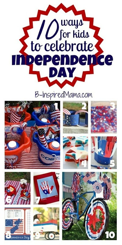 How do your kids celebrate Independence Day? Here are 10 EASY ideas for kids to celebrate the 4th of July holiday, including crafts, recipes, and party ideas at B-InspiredMama.com.