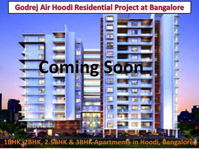 Godrej Air Hoodi is located at Hoodi Circle Whitefield Bangalore. This is a pre-launch residential project with ultra-exclusive amenities and affordable price.
