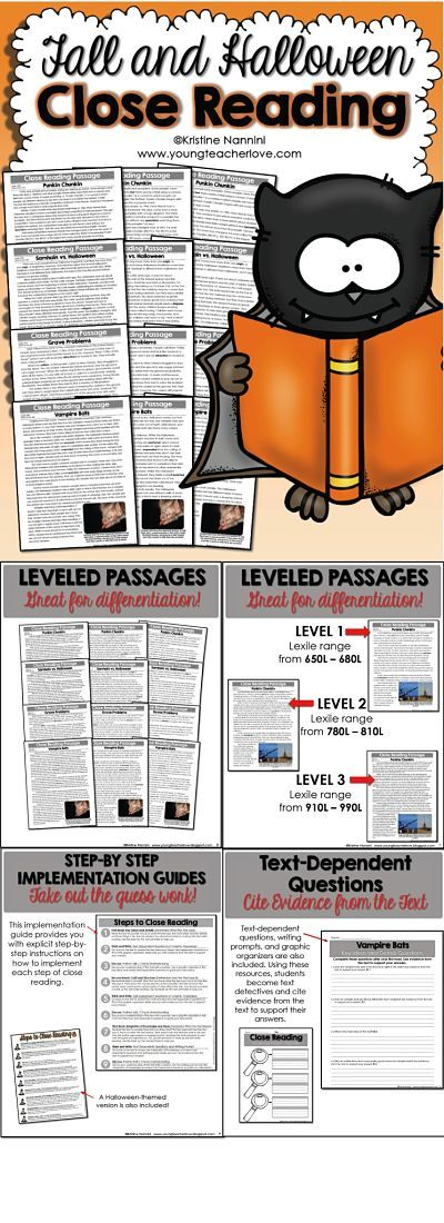 Fall and Halloween Close Reading. This resource contains EVERYTHING you will need to implement close reading in your classroom! There are THREE DIFFERENT LEVELS OF EACH PASSAGE for you to easily differentiate in your classroom! There are also text-dependent questions and writing prompts for your students to cite evidence from the text, graphic organizers, step-by-step implementation guides, and more!