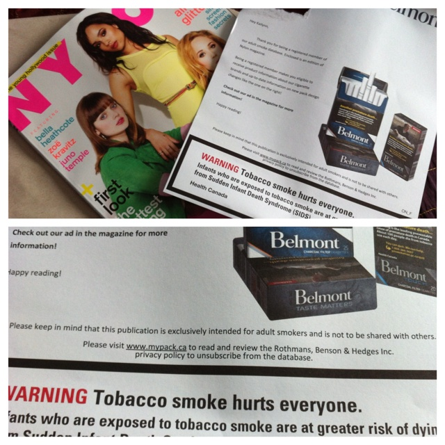 I was sent this Nylon magazine on behalf of Belmont.. They must have found out I secretly love cigarettes and would reeeaallly appreciate it. #outraged  *please keep in mind ... cigarettes are baaaad mmmmk?