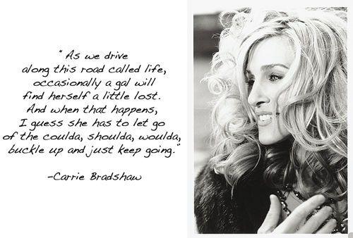 Wisdom from Carrie Bradshaw