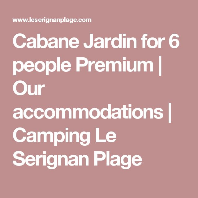 Cabane Jardin for 6 people Premium | Our accommodations | Camping Le Serignan Plage