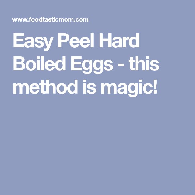 Easy Peel Hard Boiled Eggs - this method is magic!
